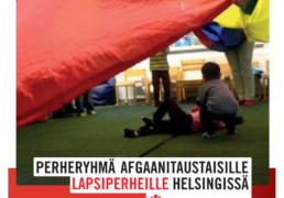 PERHERHMÄ AFGAANITAUSTAISILLE LAPSIPERHEILLE HELSINGISSA.
